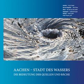 Aachen Stadt des Wassers